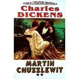 Martin Chuzzlewit Vol.2 - Charles Dickens, editura Lider