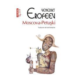 Moscova-Petuski - Venedikt Erofeev, editura Polirom