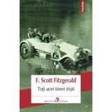 Toti acei tineri tristi - F. Scott Fitzgerald, editura Polirom