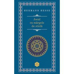 Jocul cu margele de sticla ed. 2013 - Herman Hesse, editura Rao
