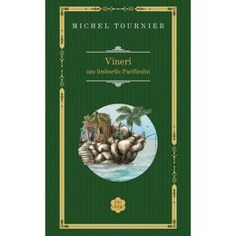 Vineri sau limburile Pacificului - Michel Tournier (Rao Clasic), editura Rao