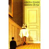 Intoarcerea din Rai - Mircea Eliade, editura Tana