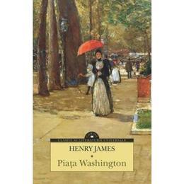 Piata Washington - Henry James, editura Corint