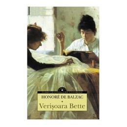 Verisoara Bette - Honore De Balzac, editura Corint