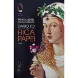 Fiica Papei - Dario Fo, editura Humanitas