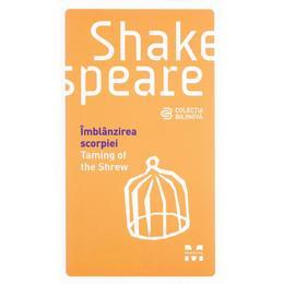 Imblanzirea scorpiei. Taming of the Shrew - Shakespeare, editura Pandora