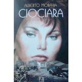Ciociara - Alberto Moravia, editura Agora