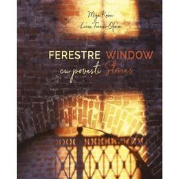 Ferestre cu povesti. Window stories - Miya Kosei, Lucia Terzea-Ofrim, editura Monitorul Oficial