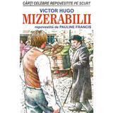 Mizerabilii - Victor Hugo, Pauline Francis, editura Orizonturi