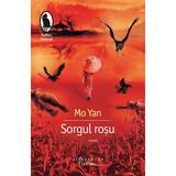 Sorgul rosu - Mo Yan, editura Humanitas
