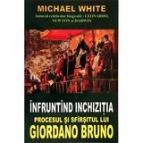 Infruntand inchizitia - Michael White, editura Lider
