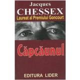 Capcaunul - Jacques Chessex, editura Lider