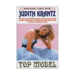 Top model - Judith Krantz, editura Orizonturi