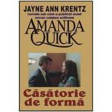 Casatorie de forma - Amanda Quick, editura Orizonturi