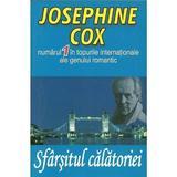 Sfarsitul calatoriei - Josephine Cox, editura Orizonturi