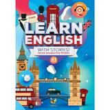 Learn English with Stories! Nivelul A1. Invata engleza prin povesti, editura Aquila