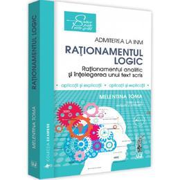 Admiterea la INM: Rationamentul logic Ed. 3 - Melentina Toma, editura Universul Juridic