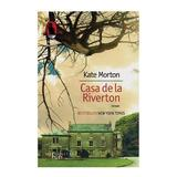 Casa de la Riverton - Kate Morton, editura Humanitas