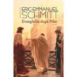 Evanghelia dupa Pilat - Eric-Emmanuel Schmitt, editura Humanitas
