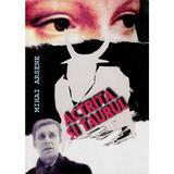 Actrita si taurul - Mihai Arsene, editura Kron Art