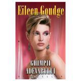 Ghimpii adevarului - Eileen Goudge, editura Miron