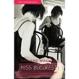 Miss Bucuresti - Richard Wagner, editura Rao