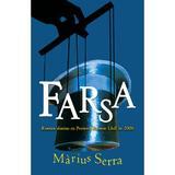 Farsa - Marius Serra, editura Rao