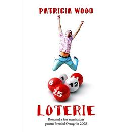 Loterie - Patricia Wood, editura Rao