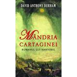 Mandria Cartaginei - David Anthony Durham, editura Rao