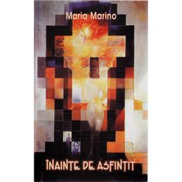Inainte de asfintit - Maria Marino, editura Transilvania Expres