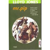 Mr. Pip - Lloyd Jones, editura Trei
