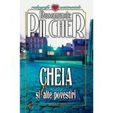 Cheia si alte povestiri - Rosamunde Pilcher, editura Vivaldi