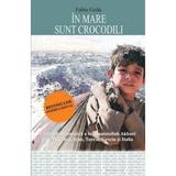 In mare sunt crocodili - Fabio Geda, editura All