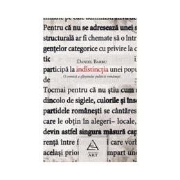 Indistinctia - Daniel Barbu, editura Grupul Editorial Art