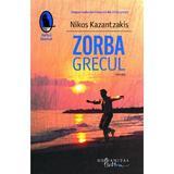 Zorba Grecul - Nikos Kazantzakis, editura Humanitas