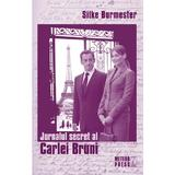 Jurnalul secret al Carlei Bruni - Silke Burmester, editura Meteor Press