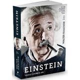 Einstein, viata si universul sau - Walter Isaacson, editura Publica