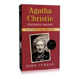 Agatha Christie. Jurnalul secret - John Curran, editura Rao