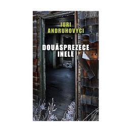 Douasprezece inele - Iuri Andruhovyci, editura Rao