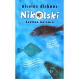 Nikolski - Destine hoinare - Nicolas Dickner, editura Rao
