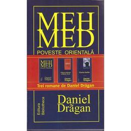 Set Mehmed+Ultima tinerete a Mariei Suru+Ciuma boilor - Daniel Dragan, editura Arania