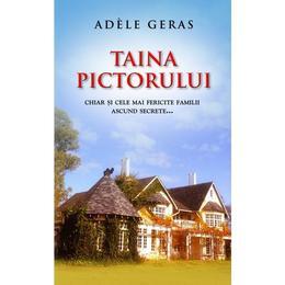 Taina pictorului - Adele Geras, editura Rao