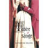 Iubire si sange - Catherine Delors, editura Rao