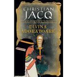 Divina adoratoare - Christian Jacq, editura Rao