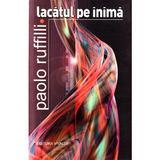 Lacatul pe inima - Paolo Ruffilli, editura Vivaldi