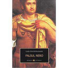 Falsul Nero - Lion Feuchtwanger, editura All