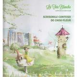 Scrisorile Contesei de Chou-Fleur - Contesa de Chou-Fleur, editura Dealul Melcilor