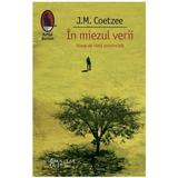 Miezul verii - J.M. Coetzee, editura Humanitas