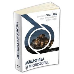 Manastirea si microscopul - Dalai Lama, editura Herald