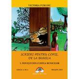 Scrieri pentru copii de la bunica 3: Povesti din curtea bunicilor - Victoria Furcoiu, editura Arco Iris
